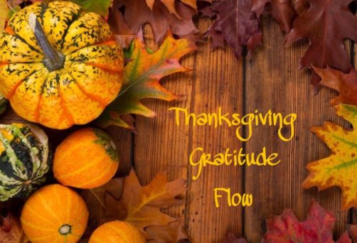 Thanksgiving Gratitude Yoga Flow