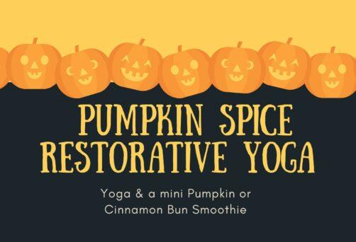 Pumpkin Spice Restorative Yoga