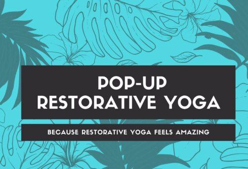 Pop-Up Restorative Yoga